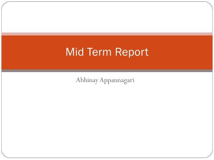 Abhinay Appannagari Mid Term Report