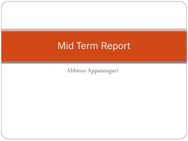 Mid term report powerpoint
