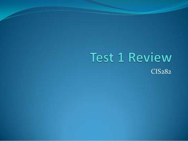 CIS282 Midterm review