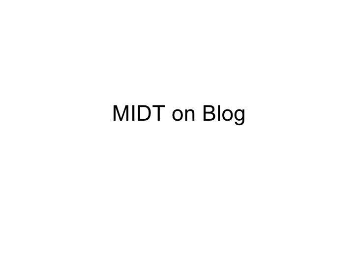 MIDT on Blog