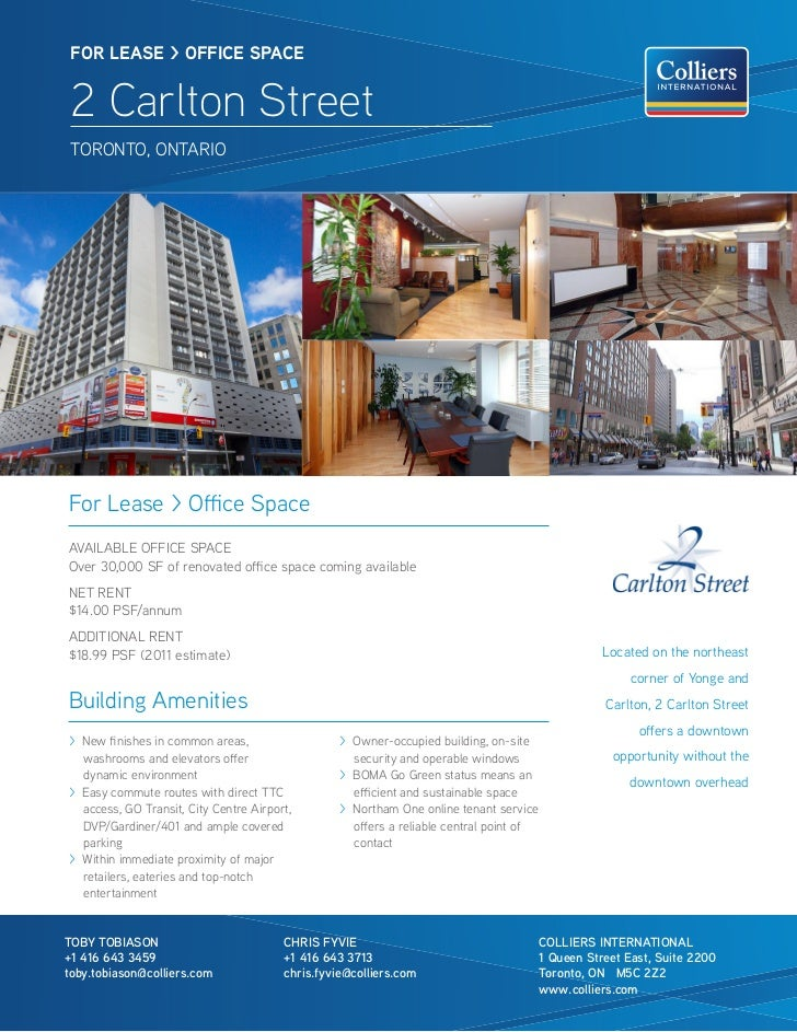 FOR lease > OFFICe sPaCe 2 Carlton Street TORONTO, ONTARIOFor Lease > Office SpaceAVAILABLE OFFICE SPACEOver 30,000 SF of ...