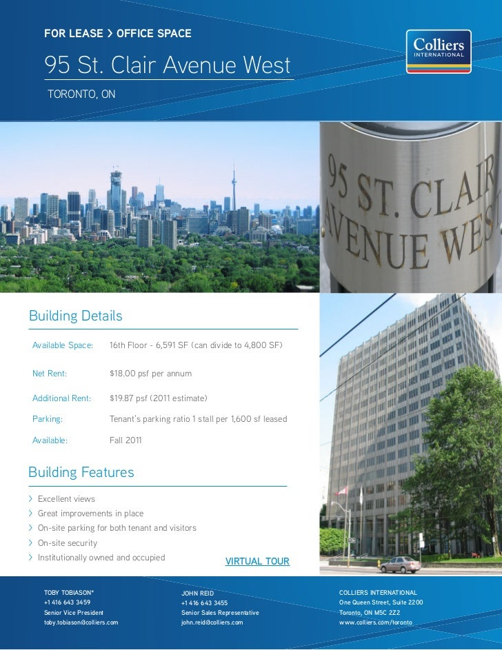 FOR lease > OFFICe sPaCe    95 St. Clair Avenue West     tOrOntO, OnBuilding DetailsAvailable Space:          16th Floor -...