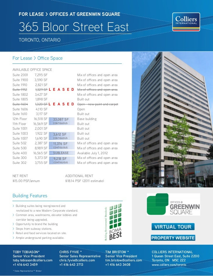 FOR lease > OFFICes aT GReeNWIN sQUaRe      365 Bloor Street East      TORONTO, ONTARIOFor Lease > Office SpaceAVAILABLE O...
