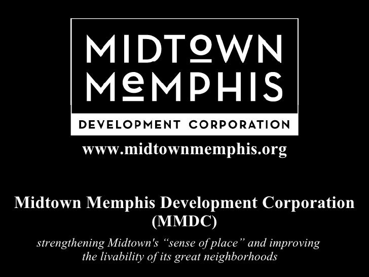 """Midtown Memphis Development Corporation (MMDC) strengtheningMidtown's""""sense of place""""and improving  the livability of i..."""