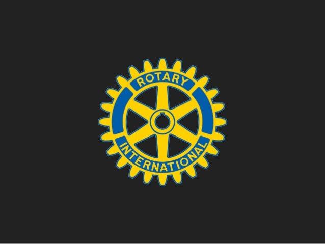 Rotary's Activities Around the corner & around the world