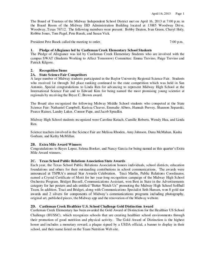 April 16, 2013 Page 1The Board of Trustees of the Midway Independent School District met on April 16, 2013 at 7:00 p.m. in...