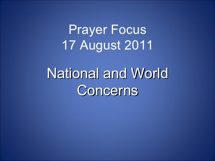 Prayer Focus: National and World Concerns