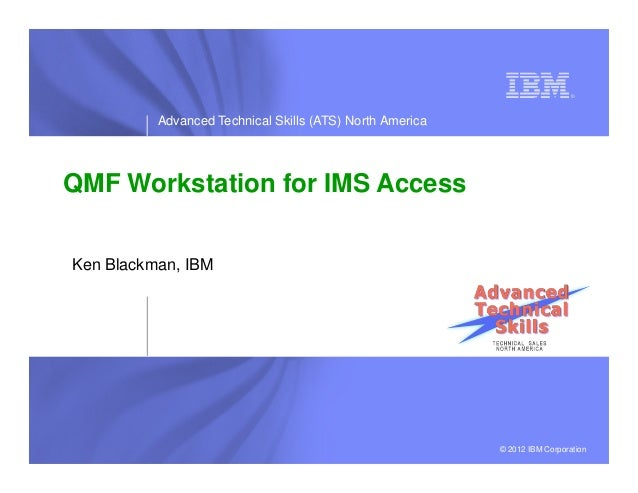Midwest IMS RUG 09_2013 - IBM DB2 QMF 10 Family Overview and IMS JDBC.ppt