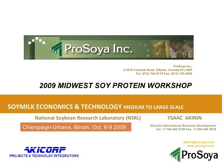 SOYMILK ECONOMICS & TECHNOLOGY  MEDIUM TO LARGE SCALE National Soybean Research Laboratory (NSRL)  YSAAC  AKININ [email_ad...