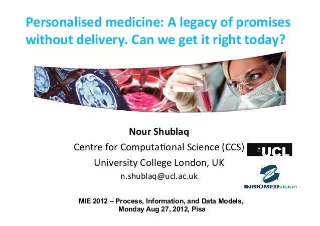 Personalised	   medicine:	   A	   legacy	   of	   promises	    without	   delivery.	   Can	   we	   get	   it	   right	   ...