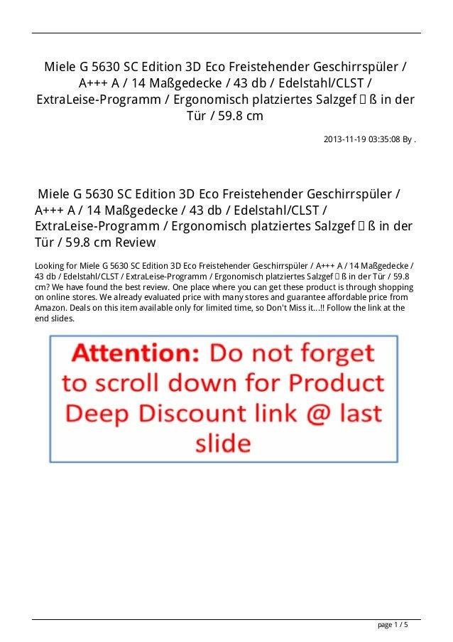 Miele G 5630 SC Edition 3D Eco Freistehender Geschirrspüler / A+++ A / 14 Maßgedecke / 43 db / Edelstahl/CLST / ExtraLeise...