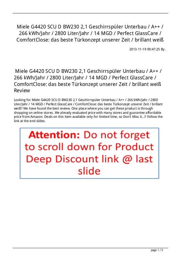 Miele G4420 SCU D BW230 2,1 Geschirrspüler Unterbau / A++ / 266 kWh/Jahr / 2800 Liter/Jahr / 14 MGD / Perfect GlassCare / ...