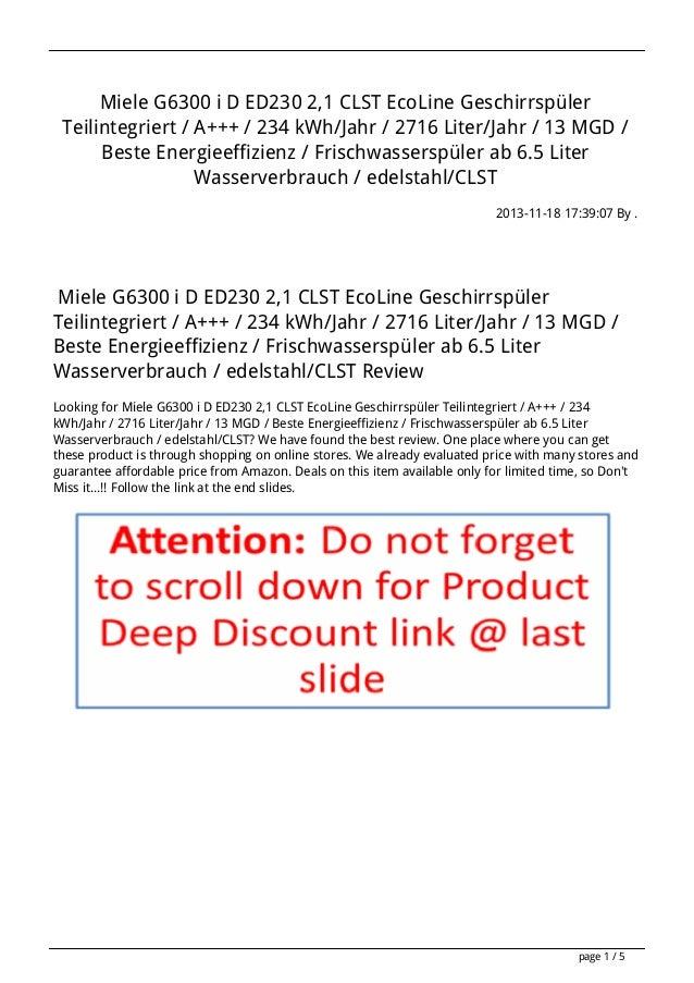Miele G6300 i D ED230 2,1 CLST EcoLine Geschirrspüler Teilintegriert / A+++ / 234 kWh/Jahr / 2716 Liter/Jahr / 13 MGD / Be...