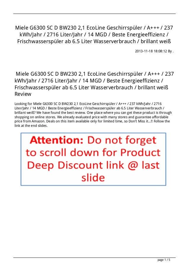 Miele G6300 SC D BW230 2,1 EcoLine Geschirrspüler / A+++ / 237 kWh/Jahr / 2716 Liter/Jahr / 14 MGD / Beste Energieeffizien...
