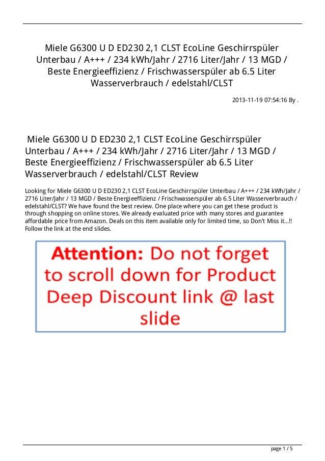 Miele G6300 U D ED230 2,1 CLST EcoLine Geschirrspüler Unterbau / A+++ / 234 kWh/Jahr / 2716 Liter/Jahr / 13 MGD / Beste En...