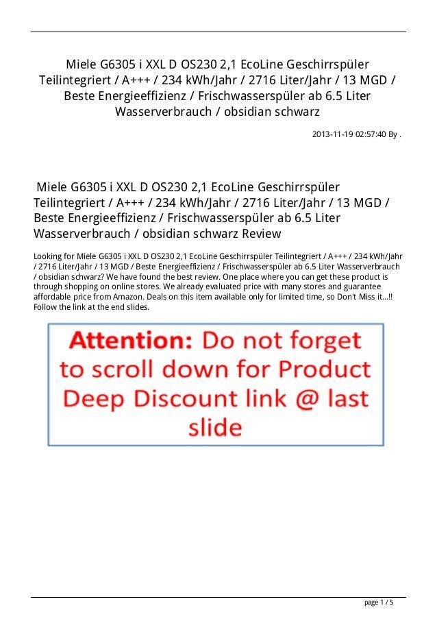 Miele G6305 i XXL D OS230 2,1 EcoLine Geschirrspüler Teilintegriert / A+++ / 234 kWh/Jahr / 2716 Liter/Jahr / 13 MGD / Bes...