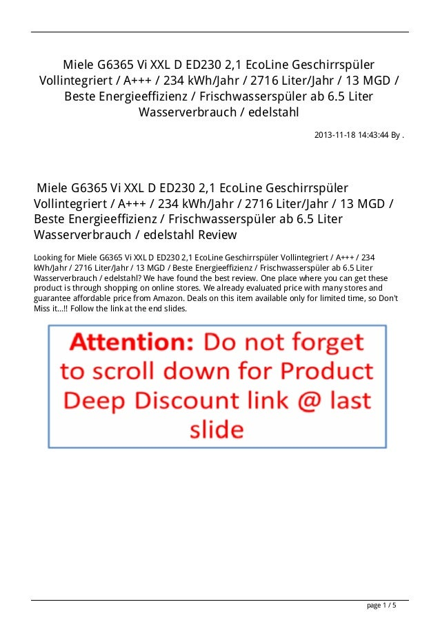 Miele G6365 Vi XXL D ED230 2,1 EcoLine Geschirrspüler Vollintegriert / A+++ / 234 kWh/Jahr / 2716 Liter/Jahr / 13 MGD / Be...