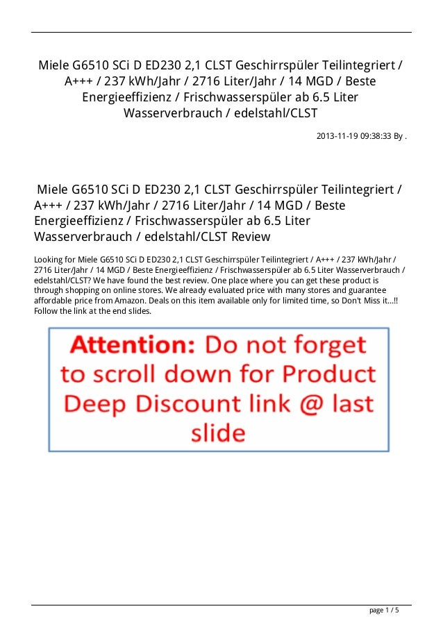 Miele G6510 SCi D ED230 2,1 CLST Geschirrspüler Teilintegriert / A+++ / 237 kWh/Jahr / 2716 Liter/Jahr / 14 MGD / Beste En...