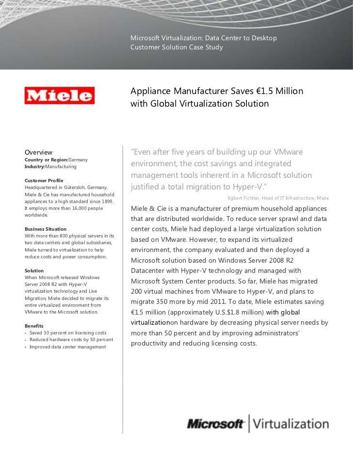Microsoft Virtualization: Data Center to DesktopCustomer Solution Case Study00Appliance Manufacturer Saves €1.5 Million wi...