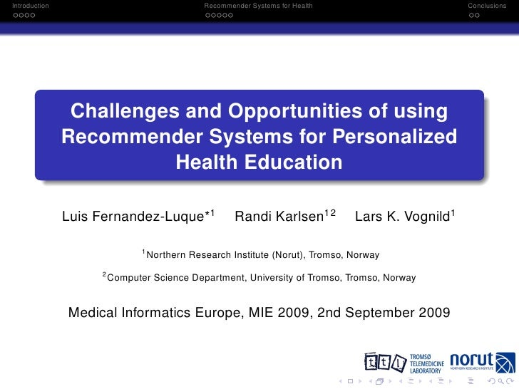 Introduction                                   Recommender Systems for Health                      Conclusions            ...