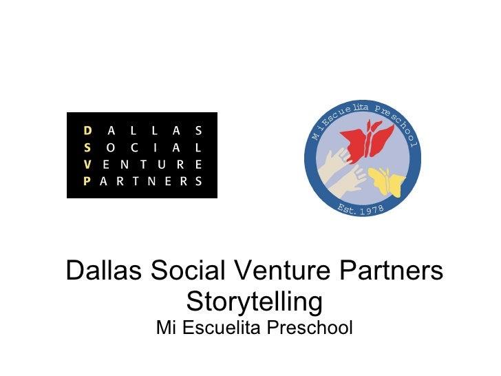 Dallas Social Venture Partners Storytelling Mi Escuelita Preschool