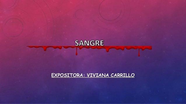 EXPOSITORA: VIVIANA CARRILLO