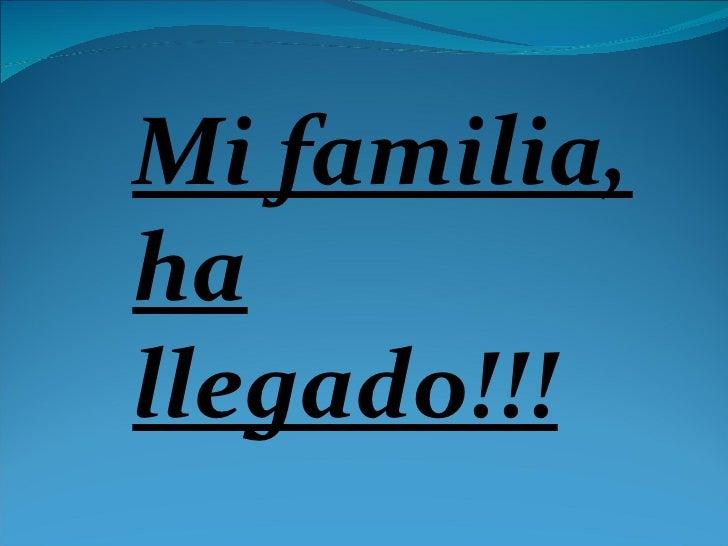 Mi familia!!!