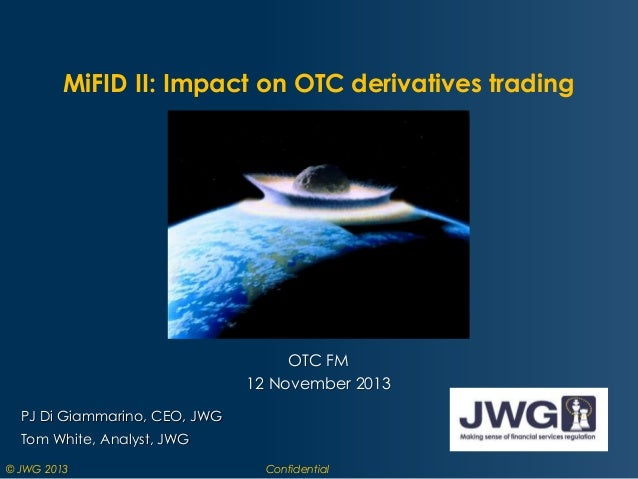 The impact of MiFID II on your OTC derivatives trading business