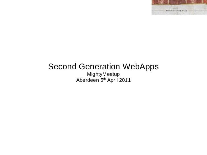 MightyMeetup  Webapps talk