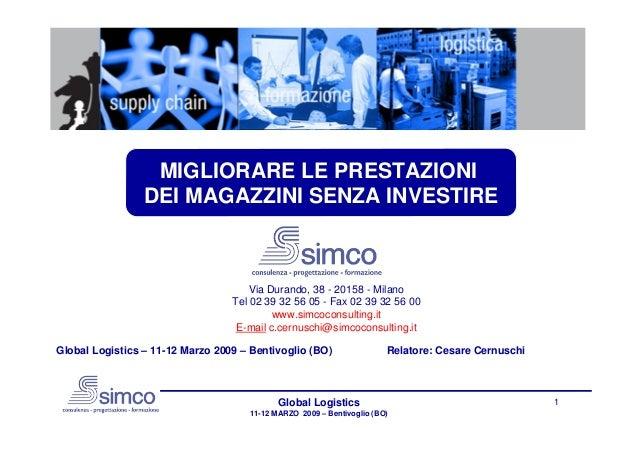 MIGLIORARE LE PRESTAZIONI                 DEI MAGAZZINI SENZA INVESTIRE                                      Via Durando, ...