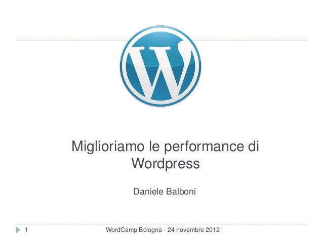 Miglioriamo le performance di wordpress