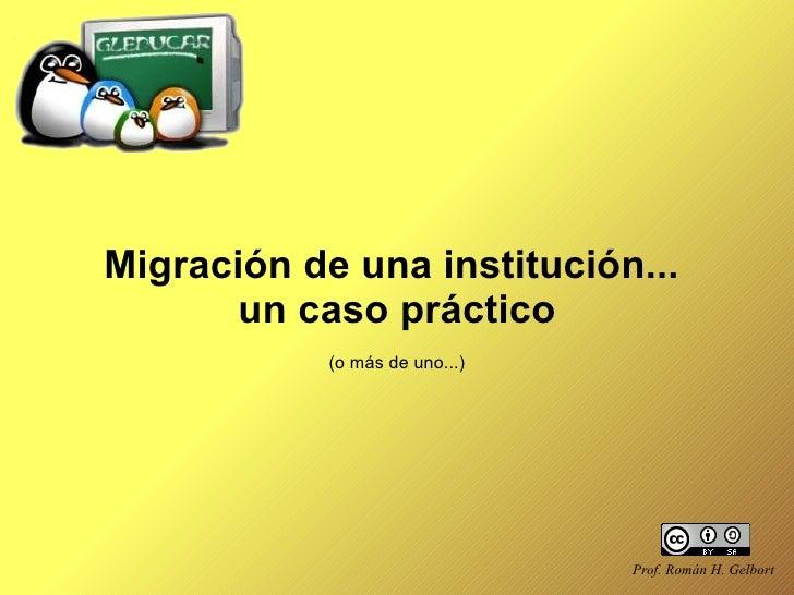 Migración de escuelas al Software Libre