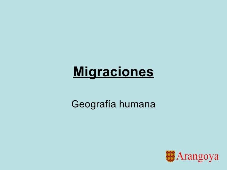 Migraciones Geografía humana
