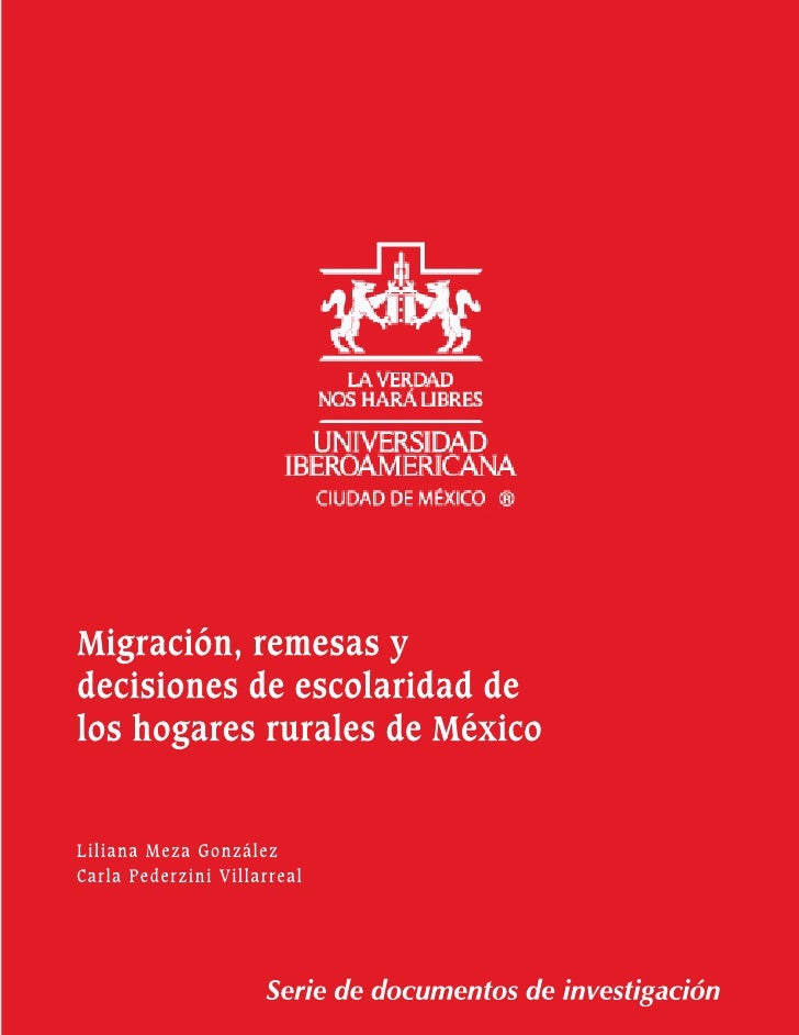 Migración, remesas y decisionesde escolaridad de los hogaresrurales de México
