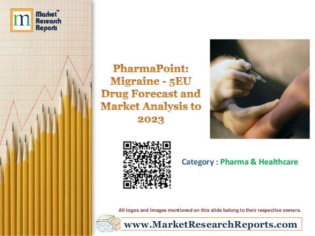 Migraine - 5EU Drug Forecast and Market Analysis to 2023