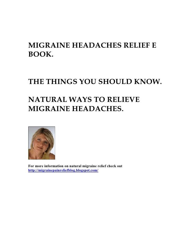 Migraine headaches relief