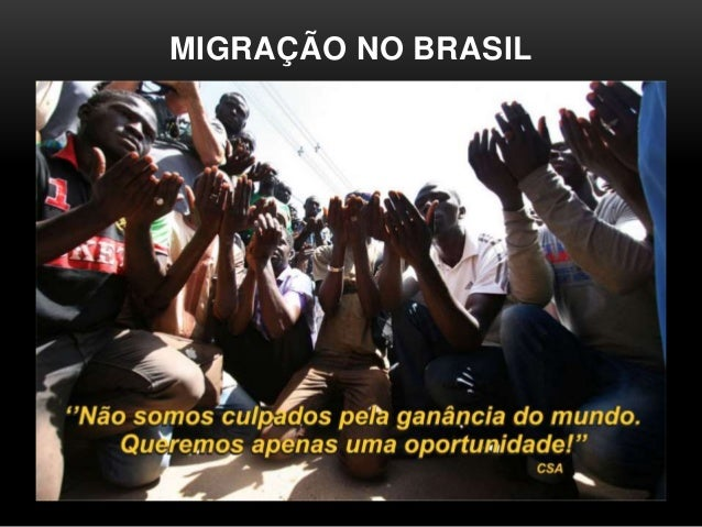 MIGRAÇÃO NO BRASIL