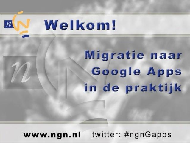 Mail migratie Microsoft Exchange naar Google Apps Guus Disselkoen Technical Expert