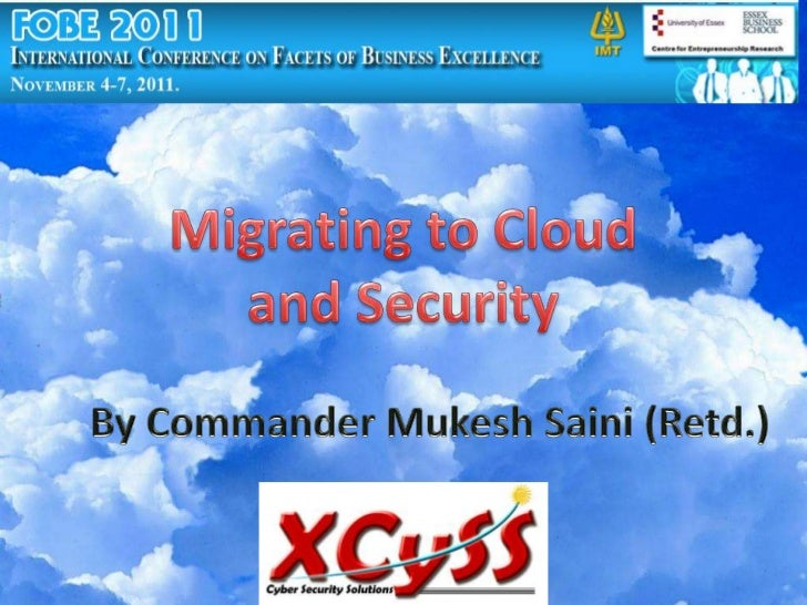 Migrating To Cloud & Security @ FOBE 2011