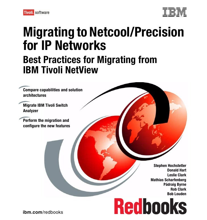 Migrating to netcool precision for ip networks --best practices for migrating from ibm tivoli net view sg247375