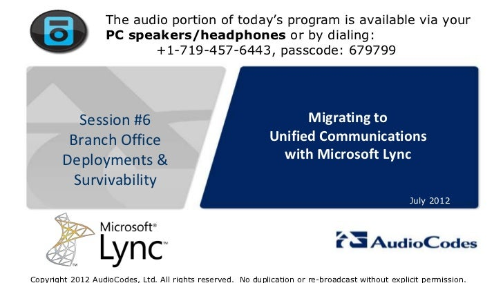AudioCodes Webinar: Migrating to Unified Communications with Microsoft Lync