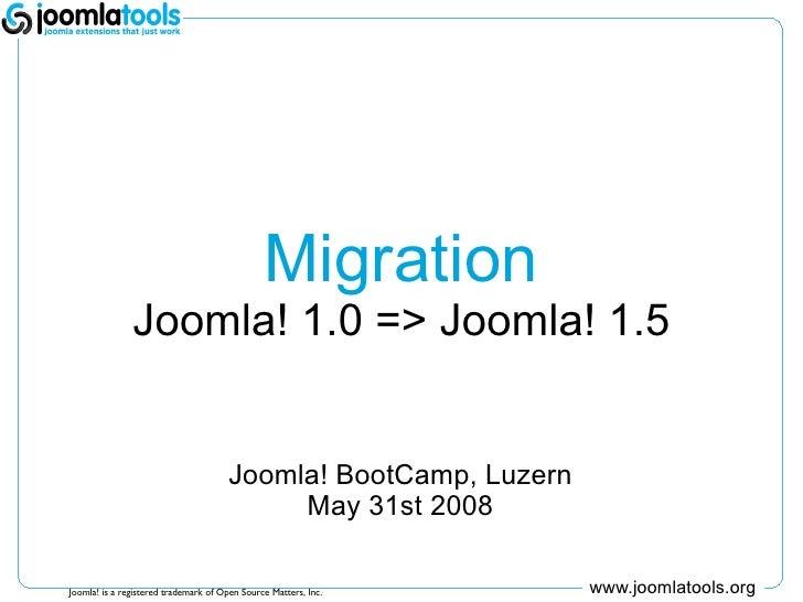 Bootcamp Lucerne, CH 2008 -  Migration