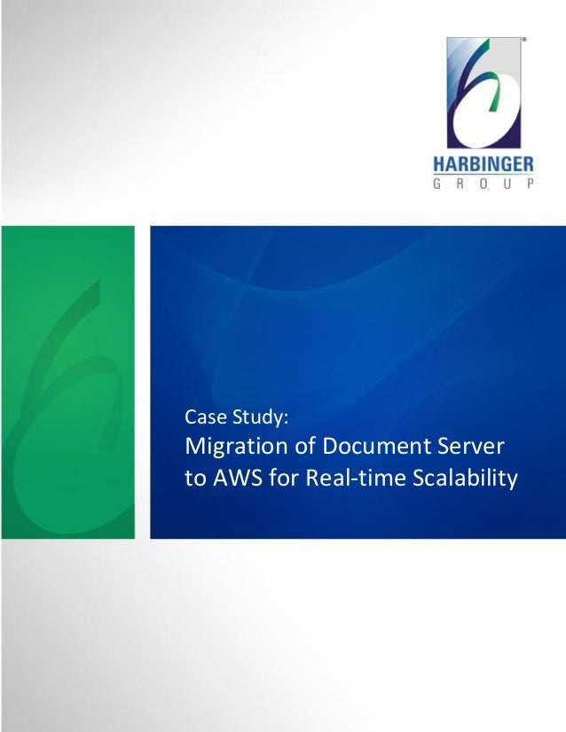 Case Study:Migration of Document Serverto AWS for Real-time Scalability