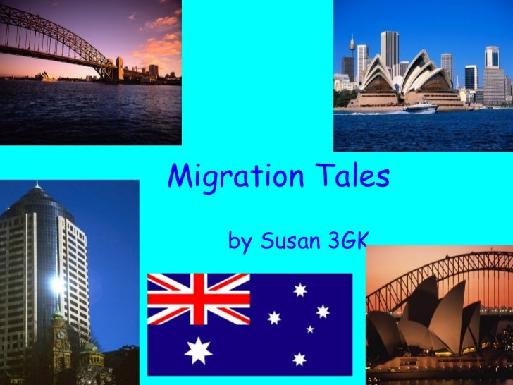 Migration Tales by Susan 3GK
