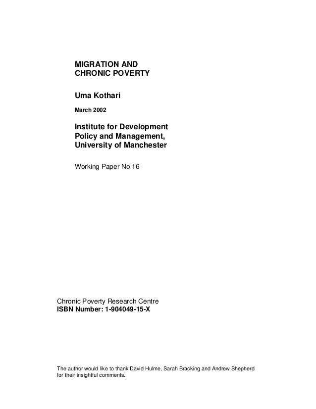 MIGRATION AND      CHRONIC POVERTY      Uma Kothari      March 2002      Institute for Development      Policy and Managem...