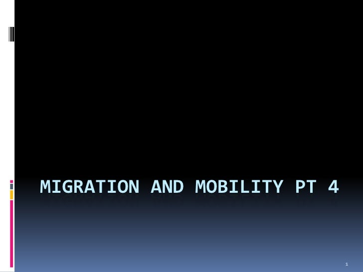 Migration And Mobility Pt 4