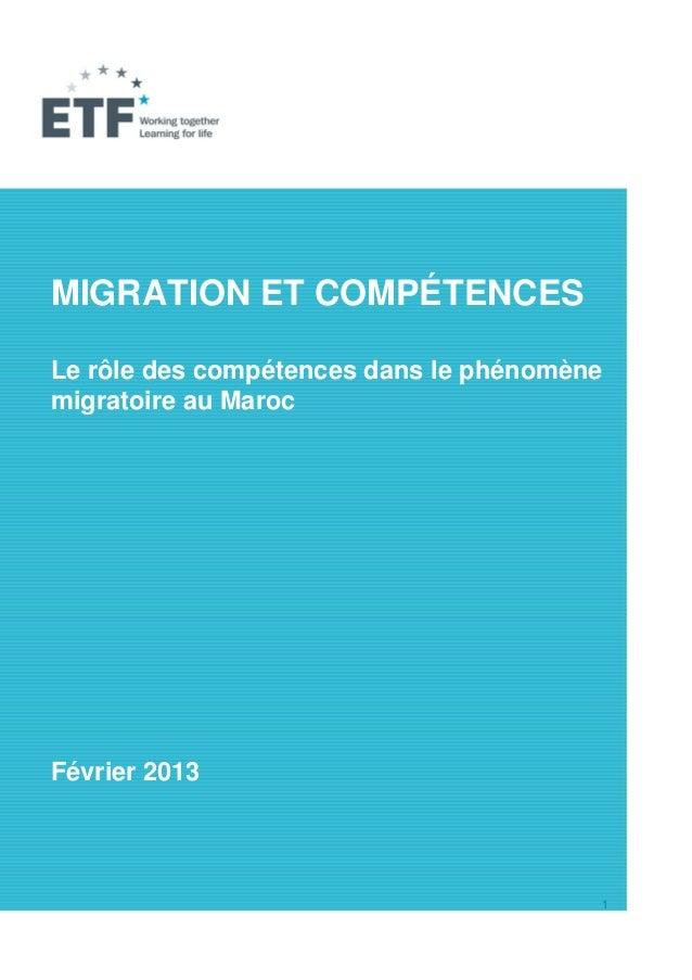 MIGRATION ET COMPÉTENCESLe rôle des compétences dans le phénomènemigratoire au MarocFévrier 2013                          ...
