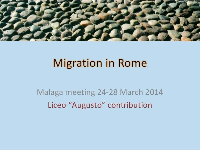 """Malaga meeting 24-28 March 2014 Liceo """"Augusto"""" contribution"""