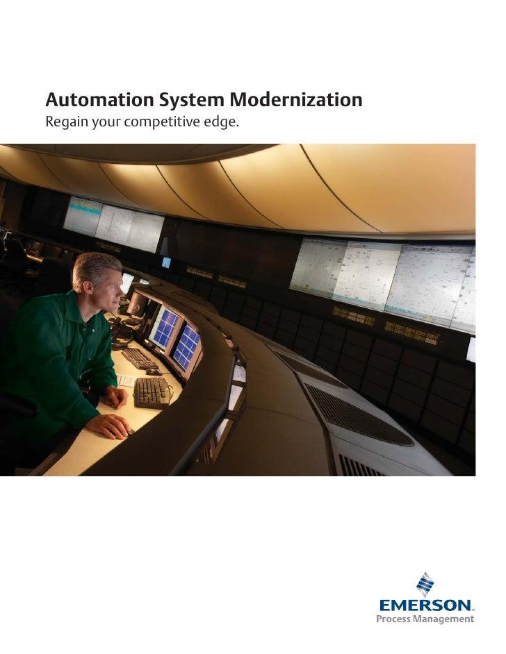 Automation System ModernizationRegain your competitive edge.