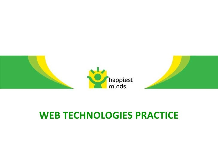 WEB TECHNOLOGIES PRACTICE